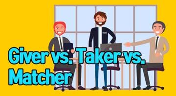 Giver vs. Taker vs. Matcher
